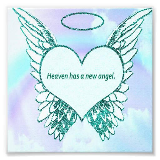 Heaven has a New Angel Photo Print