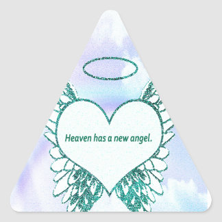 Heaven has a New Angel Triangle Sticker