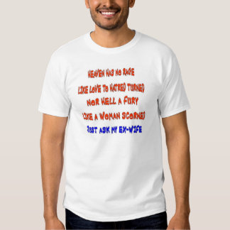 """""""Heaven has no rage like love to hatred turned """", T-shirts"""