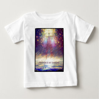 HEAVEN IS MY THRONE - EARTH IS MY FOOTSTOOL BABY T-Shirt