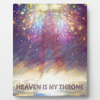 HEAVEN IS MY THRONE - EARTH IS MY FOOTSTOOL DISPLAY PLAQUE