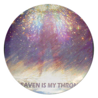 HEAVEN IS MY THRONE - EARTH IS MY FOOTSTOOL PLATE