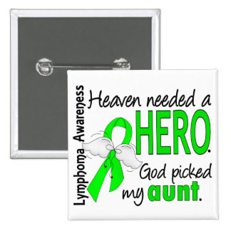 Heaven Needed a Hero Aunt Lymphoma 15 Cm Square Badge