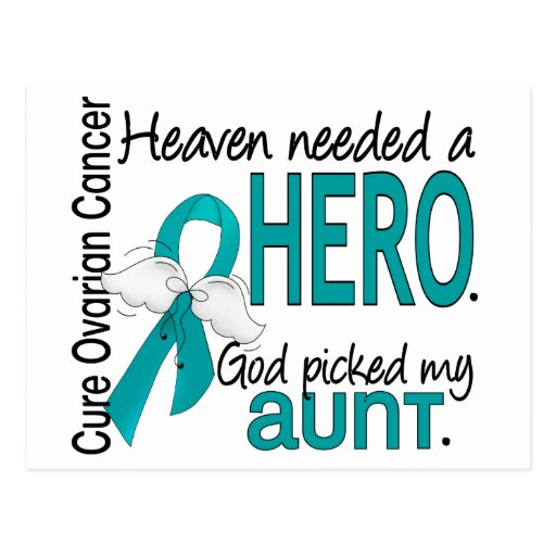 Heaven Needed a Hero Aunt Ovarian Cancer Postcards