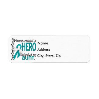 Heaven Needed a Hero Aunt Ovarian Cancer Return Address Label