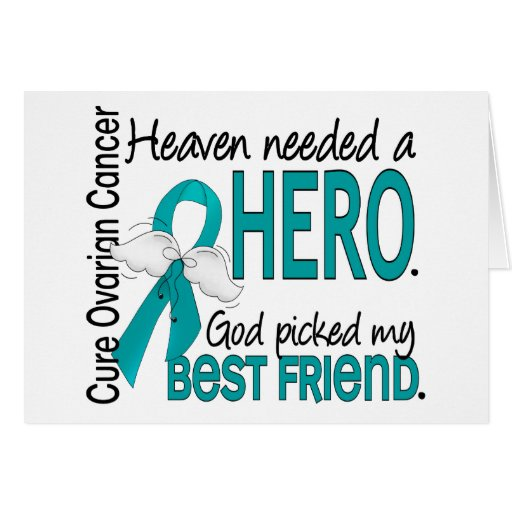 Heaven Needed a Hero Best Friend Ovarian Cancer Greeting Card