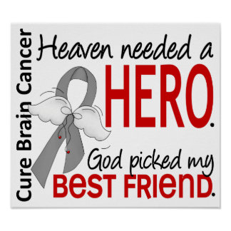 Heaven Needed a Hero Brain Cancer Best Friend Poster