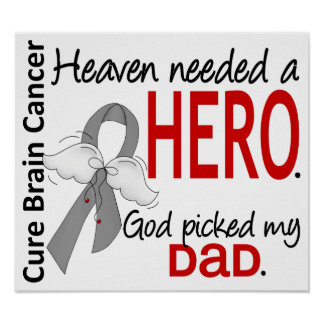 Heaven Needed a Hero Brain Cancer Dad Poster