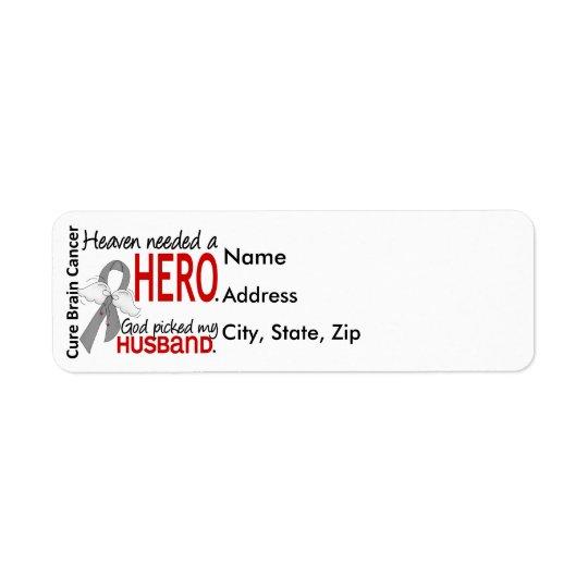 Heaven Needed a Hero Brain Cancer Husband