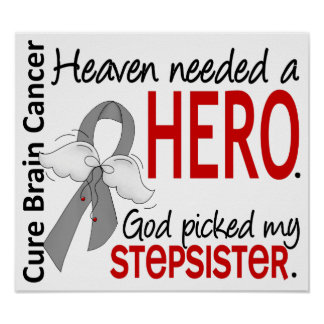 Heaven Needed a Hero Brain Cancer Stepsister Poster