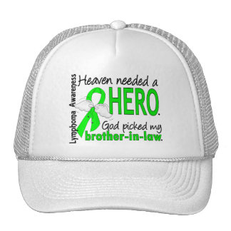 Heaven Needed a Hero Brother-In-Law Lymphoma Trucker Hat