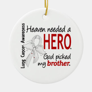 Heaven Needed a Hero Brother Lung Cancer Christmas Ornament