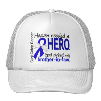 Heaven Needed a Hero Colon Cancer Brother-In-Law Trucker Hat