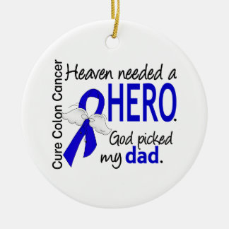 Heaven Needed a Hero Colon Cancer Dad Christmas Ornament