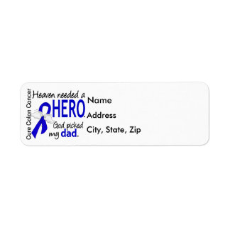 Heaven Needed a Hero Colon Cancer Dad Return Address Label