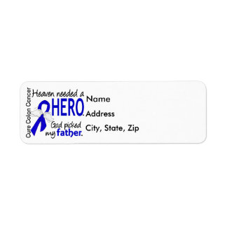 Heaven Needed a Hero Colon Cancer Father Return Address Label