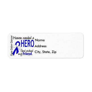 Heaven Needed a Hero Colon Cancer Friend Return Address Label