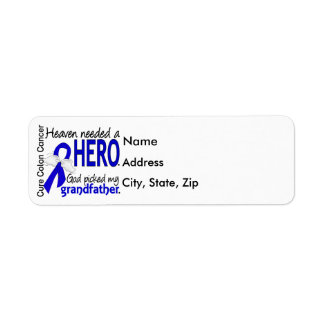 Heaven Needed a Hero Colon Cancer Grandfather Return Address Label