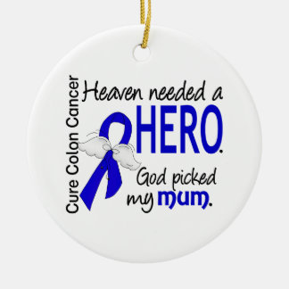Heaven Needed a Hero Colon Cancer Mum Christmas Ornament