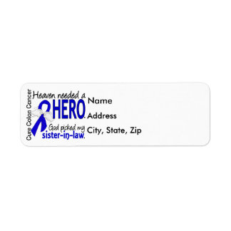 Heaven Needed a Hero Colon Cancer Sister-In-Law Return Address Label