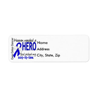 Heaven Needed a Hero Colon Cancer Son-In-Law Return Address Label