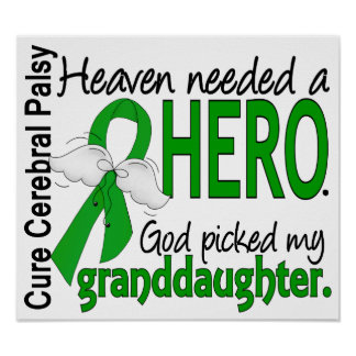 Heaven Needed a Hero CP Granddaughter Posters