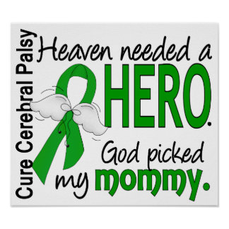 Heaven Needed a Hero CP Mommy Poster