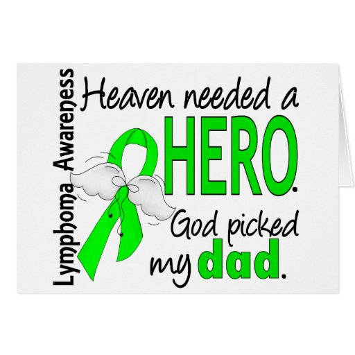 Heaven Needed a Hero Dad Lymphoma Cards
