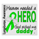 Heaven Needed a Hero Daddy Lymphoma Posters
