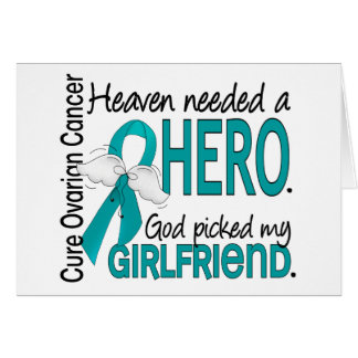 Heaven Needed a Hero Girlfriend Ovarian Cancer Greeting Card