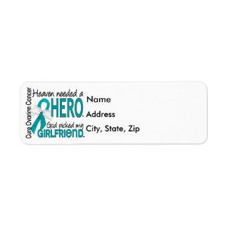 Heaven Needed a Hero Girlfriend Ovarian Cancer Return Address Label