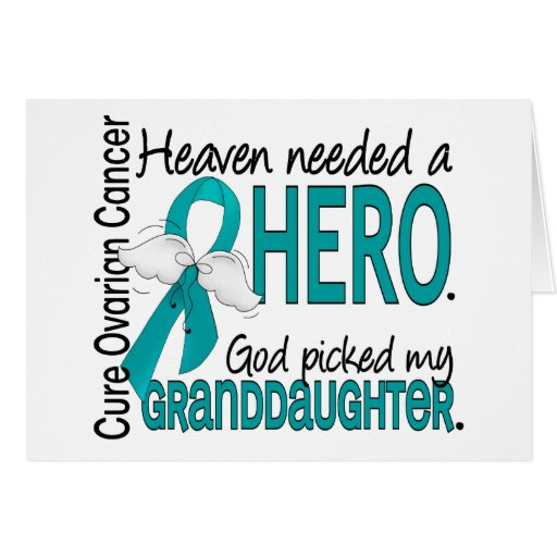 Heaven Needed a Hero Granddaughter Ovarian Cancer Cards