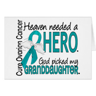 Heaven Needed a Hero Granddaughter Ovarian Cancer Greeting Card