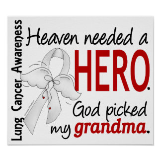 Heaven Needed A Hero Grandma Lung Cancer Poster