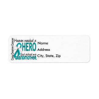 Heaven Needed a Hero Grandmother Ovarian Cancer Return Address Label