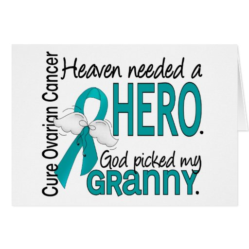 Heaven Needed a Hero Granny Ovarian Cancer Greeting Card