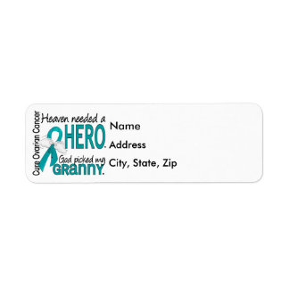 Heaven Needed a Hero Granny Ovarian Cancer Return Address Label
