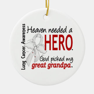 Heaven Needed a Hero Great Grandpa Lung Cancer Christmas Ornament