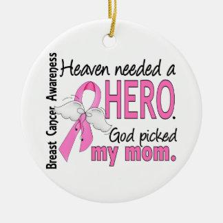 Heaven Needed A Hero Mom Breast Cancer Round Ceramic Decoration