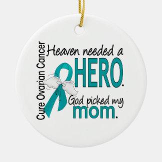Heaven Needed a Hero Mom Ovarian Cancer Round Ceramic Decoration