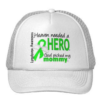 Heaven Needed a Hero Mommy Lymphoma Hat
