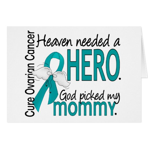 Heaven Needed a Hero Mommy Ovarian Cancer Greeting Card