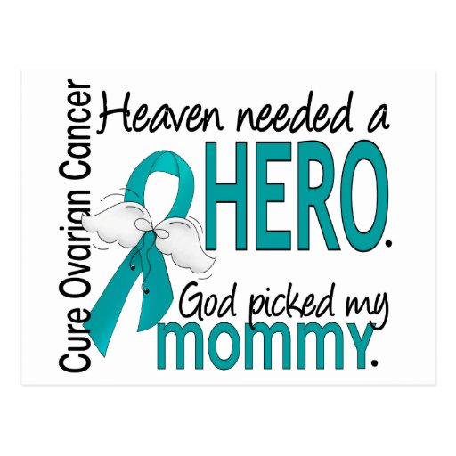 Heaven Needed a Hero Mommy Ovarian Cancer Post Card
