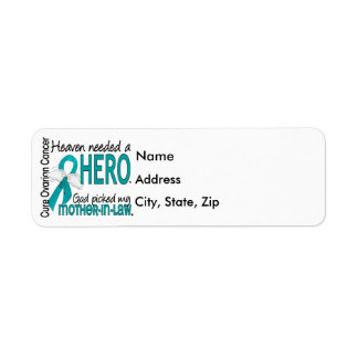 Heaven Needed a Hero Mother-In-Law Ovarian Cancer Return Address Label