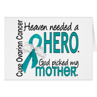 Heaven Needed a Hero Mother Ovarian Cancer Greeting Card