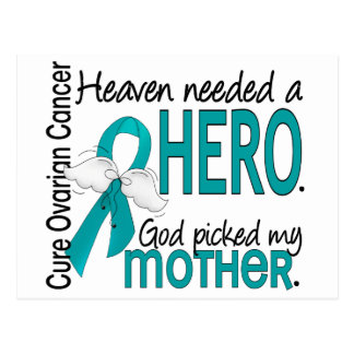 Heaven Needed a Hero Mother Ovarian Cancer Postcard