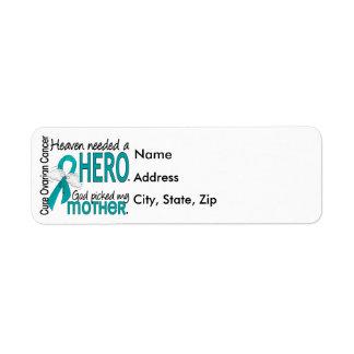 Heaven Needed a Hero Mother Ovarian Cancer Return Address Label