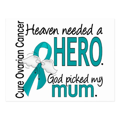 Heaven Needed a Hero Mum Ovarian Cancer Post Cards