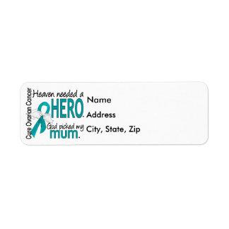 Heaven Needed a Hero Mum Ovarian Cancer Return Address Label