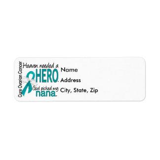 Heaven Needed a Hero Nana Ovarian Cancer Return Address Label